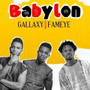 Gallaxy - BabyLon (Prod. by Shottoh Blinqx) Ft. Fameye